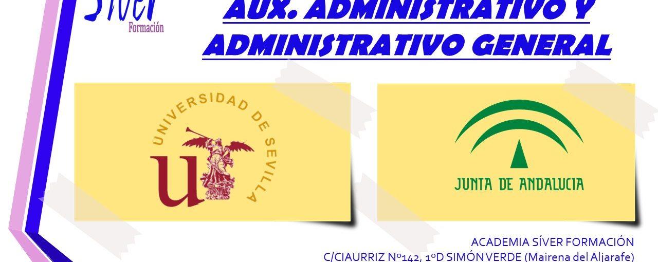 PREPARACIÓN OPOSICIONES AUXILIAR ADMINISTRATIVO UNIVERSIDAD HISPALENSE Y JUNTA DE ANDALUCÍA