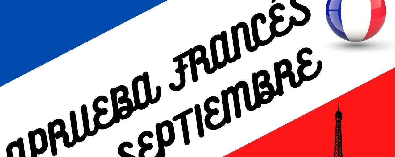 Recupera FRANCÉS en Septiembre