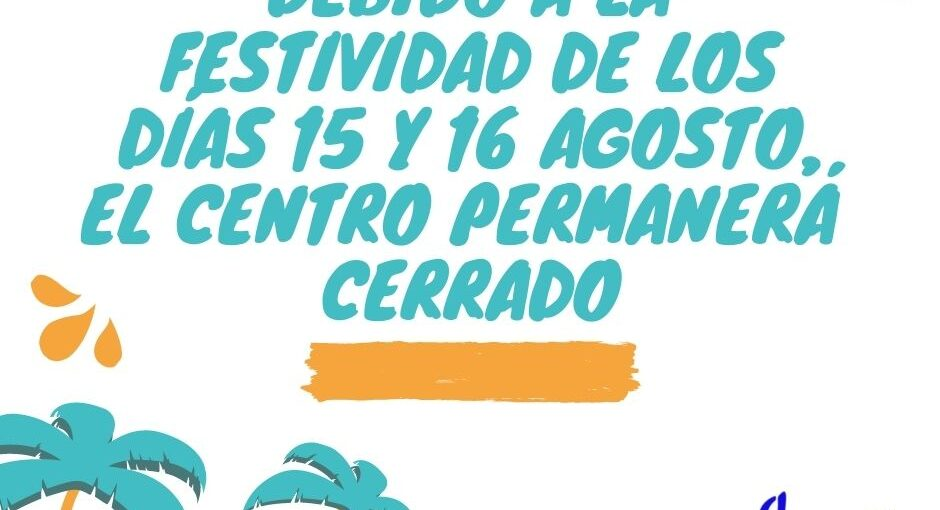 CERRADO LUNES 16 AGOSTO